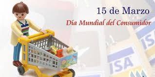 DÍA MUNDIAL DE LOS DERECHOS DE LOS CONSUMIDORES