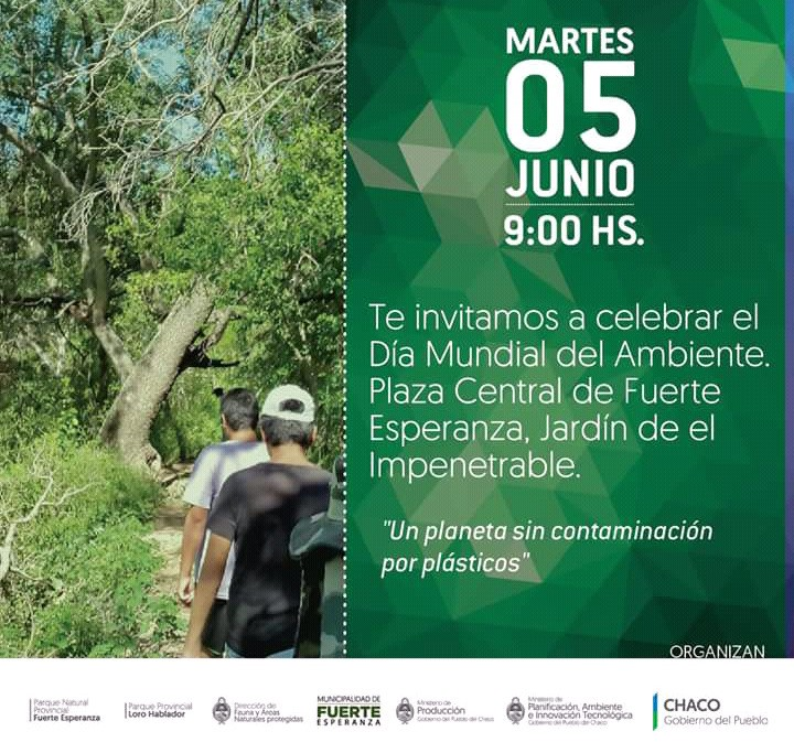 El Parque Provincial Fuerte Esperanza invita a participar del Acto central por el DÍA MUNDIAL DEL MEDIO AMBIENTE