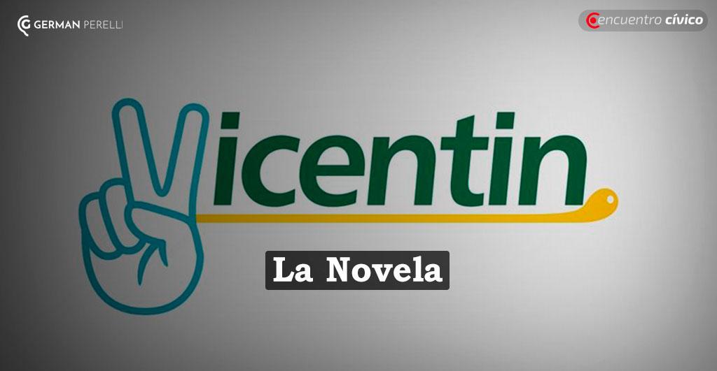 "LA NOVELA ""VICENTIN"" | Por Germán Perelli"
