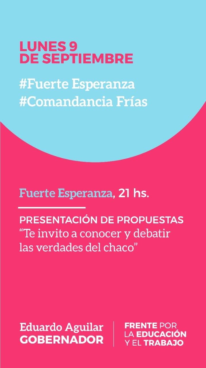Eduardo Aguilar en Fuerte Esperanza | Presentación de Propuestas