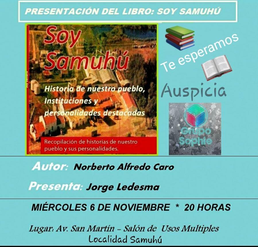 Samuhú: Mañana se presenta el libro Soy Samuhú de Norberto Alfredo Caro
